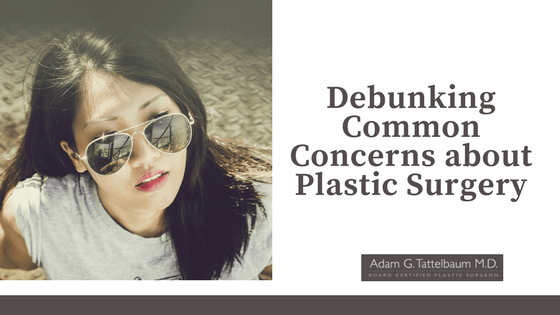 Common Concerns about Plastic Surgery